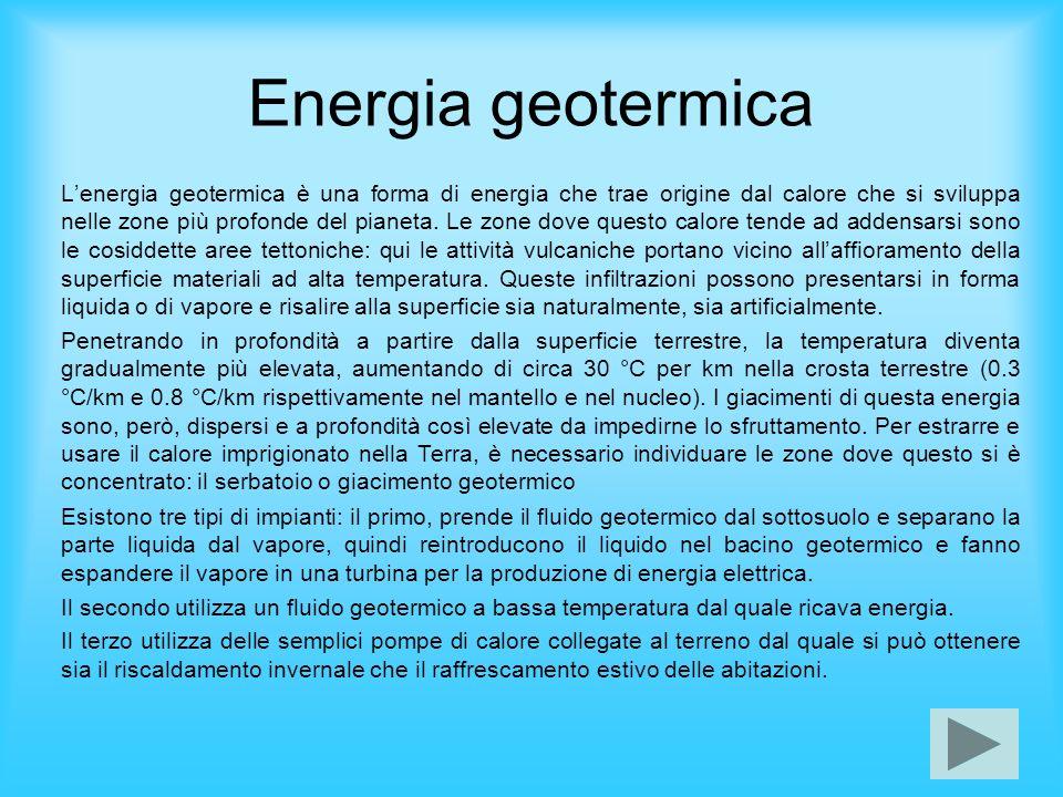 Energia geotermica Lenergia geotermica è una forma di energia che trae origine dal calore che si sviluppa nelle zone più profonde del pianeta. Le zone