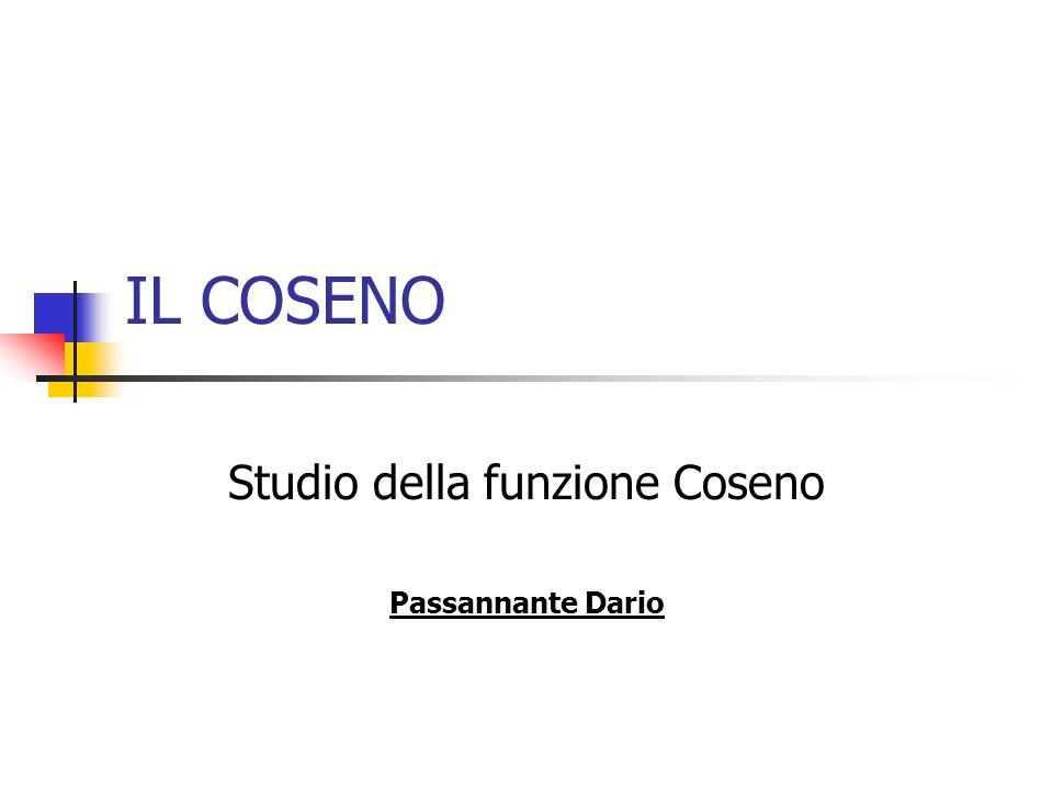 IL COSENO Studio della funzione Coseno Passannante Dario