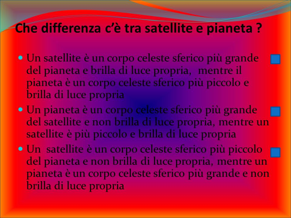 I pianeti esterni hanno caratteristiche: Gassose Marziane Terrestri Rocciose