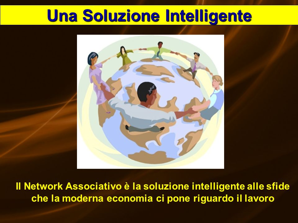 Speedy53 Il Network Associativo è la soluzione intelligente alle sfide che la moderna economia ci pone riguardo il lavoro Una Soluzione Intelligente