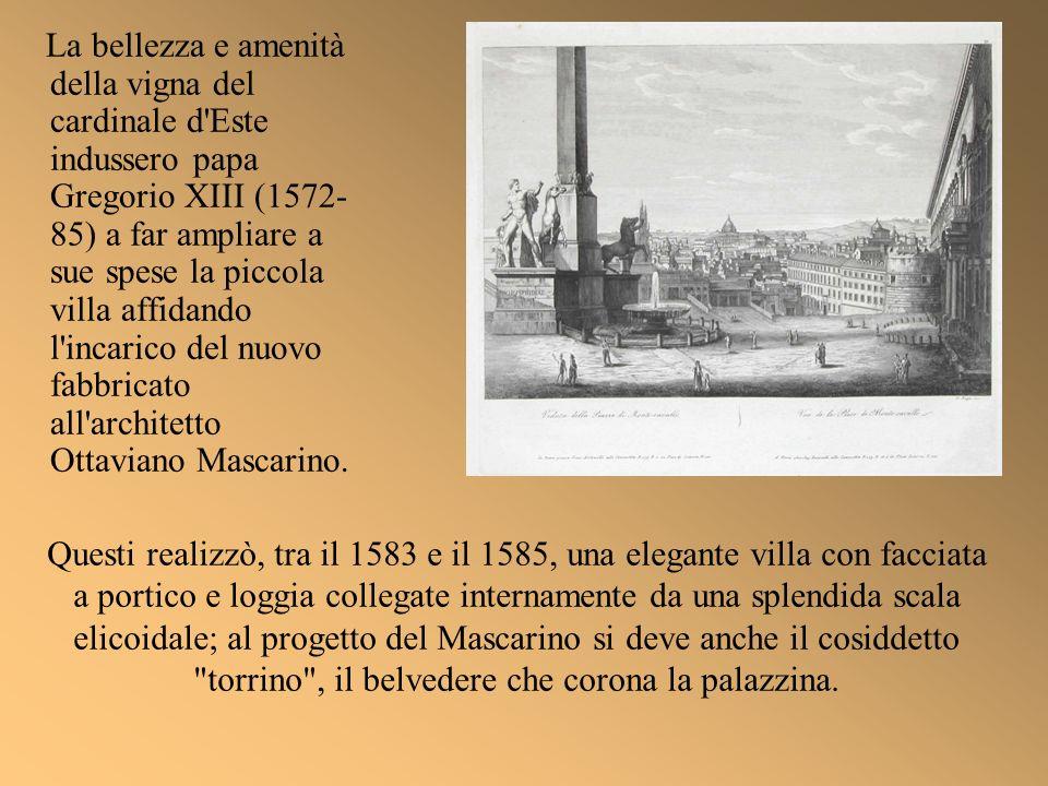 Morto Gregorio XIII, il successore Sisto V (1585- 90) acquistò nel 1587 dai Carafa la villa di Monte Cavallo per farne la sede estiva del pontificato.