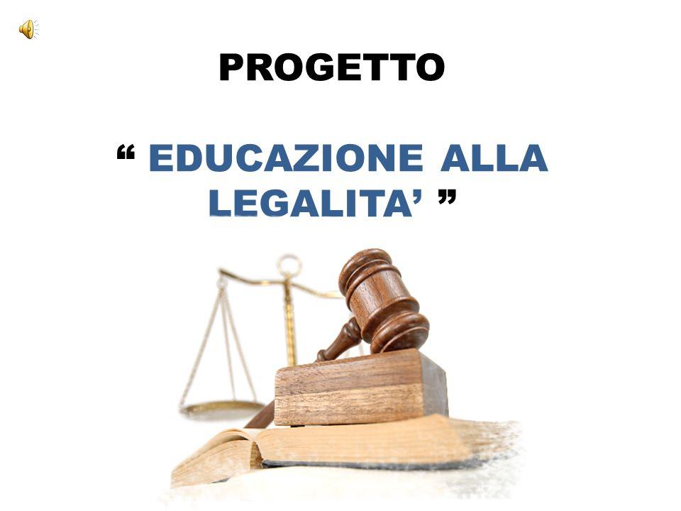 PROGETTO EDUCAZIONE ALLA LEGALITA
