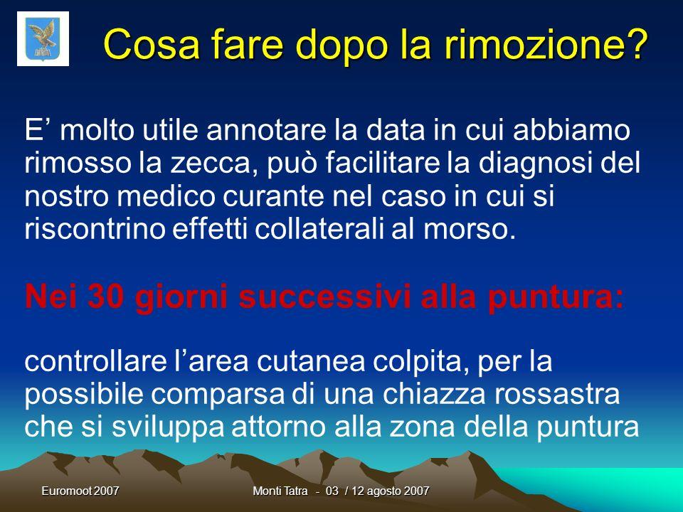 Euromoot 2007Monti Tatra - 03 / 12 agosto 2007 Estrazione di una zecca