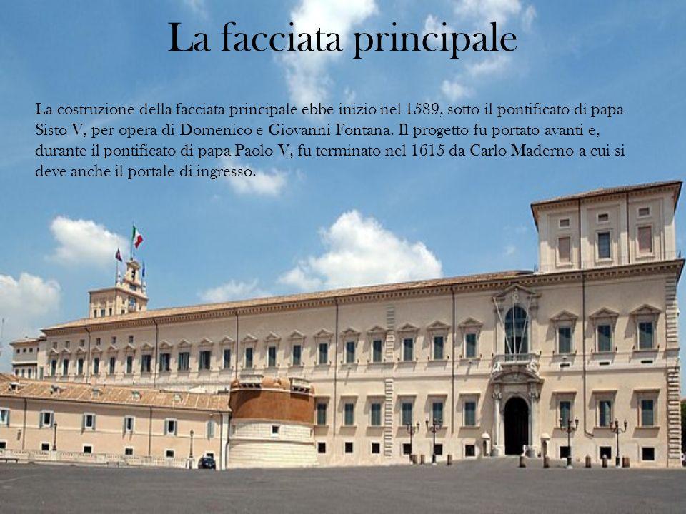La facciata principale La costruzione della facciata principale ebbe inizio nel 1589, sotto il pontificato di papa Sisto V, per opera di Domenico e Gi