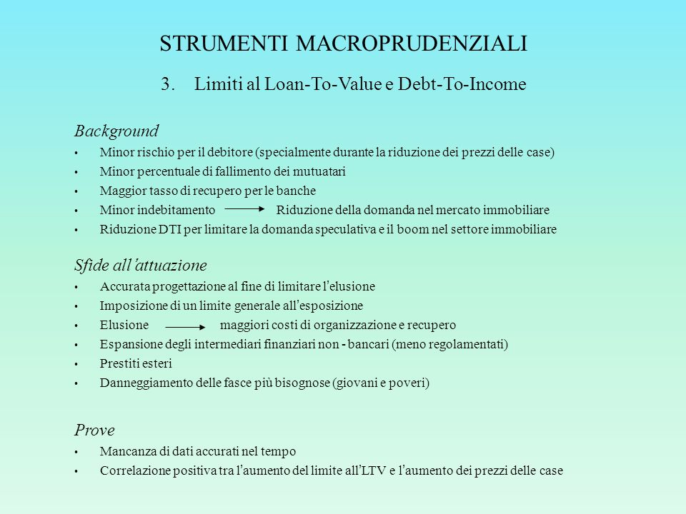 STRUMENTI MACROPRUDENZIALI 3.