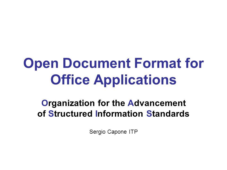 ODF (Open Document Format) Il formato Open Document, è un formato aperto per file di documento pensato per l archiviazione, lo scambio di documenti e la produttività dufficio come: Documenti di testo (memo, rapporti e libri) Fogli di calcolo Diagrammi Presentazioni.
