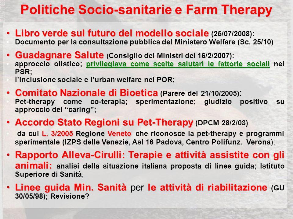 Politiche Socio-sanitarie e Farm Therapy Libro verde sul futuro del modello socialeLibro verde sul futuro del modello sociale (25/07/2008): Documento per la consultazione pubblica del Ministero Welfare (Sc.
