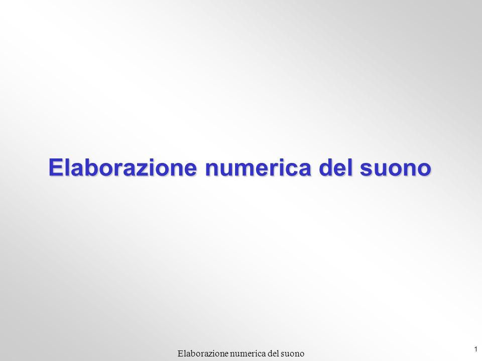 1 Elaborazione numerica del suono