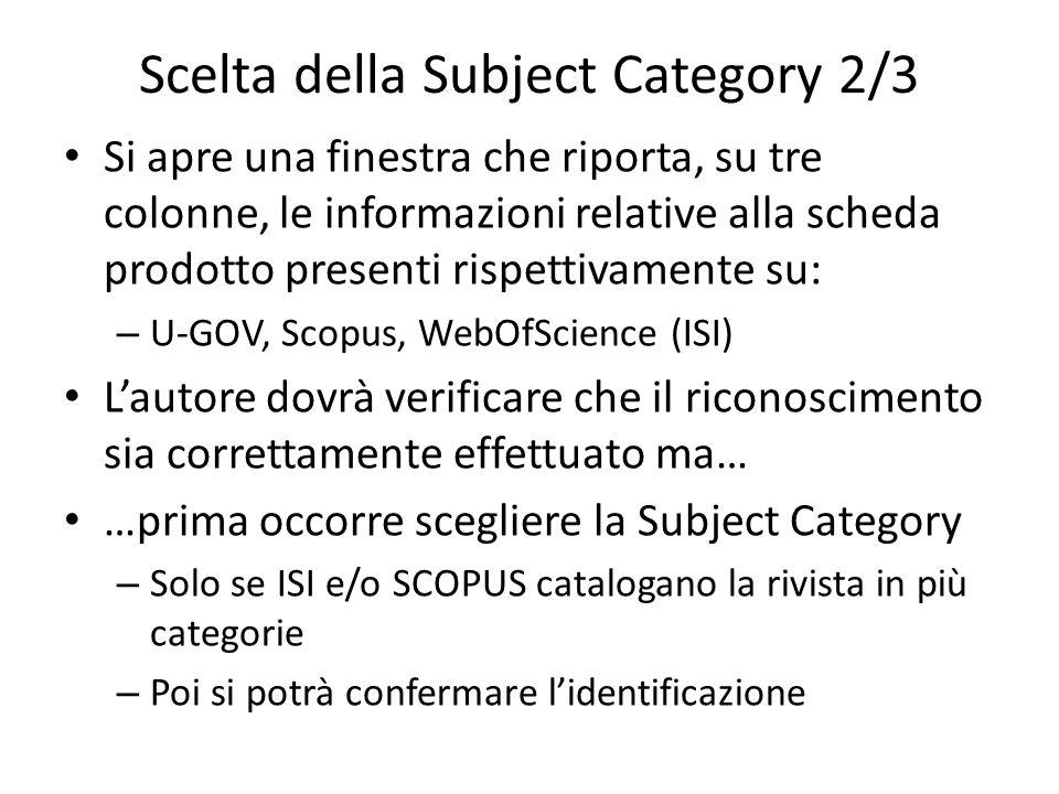Scelta della Subject Category 2/3 Si apre una finestra che riporta, su tre colonne, le informazioni relative alla scheda prodotto presenti rispettivam