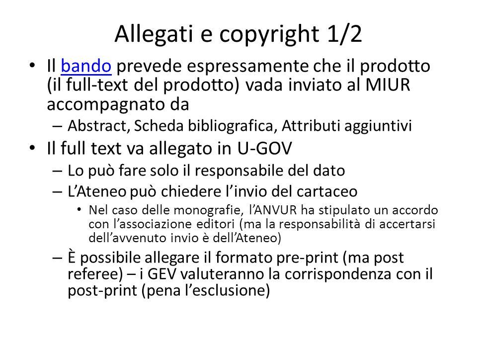 Allegati e copyright 1/2 Il bando prevede espressamente che il prodotto (il full-text del prodotto) vada inviato al MIUR accompagnato dabando – Abstra