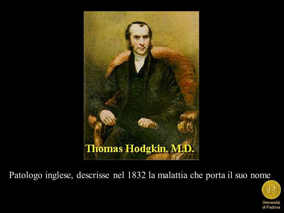 Università di Padova Patologo inglese, descrisse nel 1832 la malattia che porta il suo nome