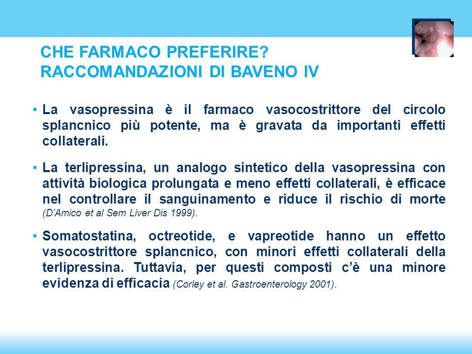 La vasopressina è il farmaco vasocostrittore del circolo splancnico più potente, ma è gravata da importanti effetti collaterali.