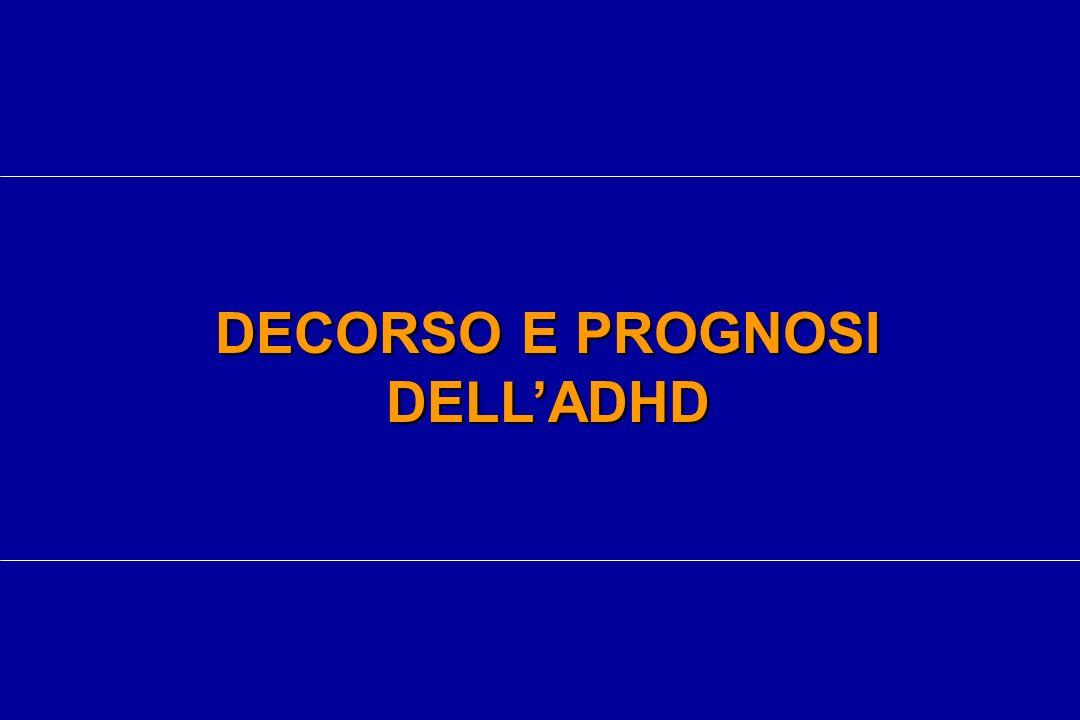 DECORSO E PROGNOSI DELLADHD