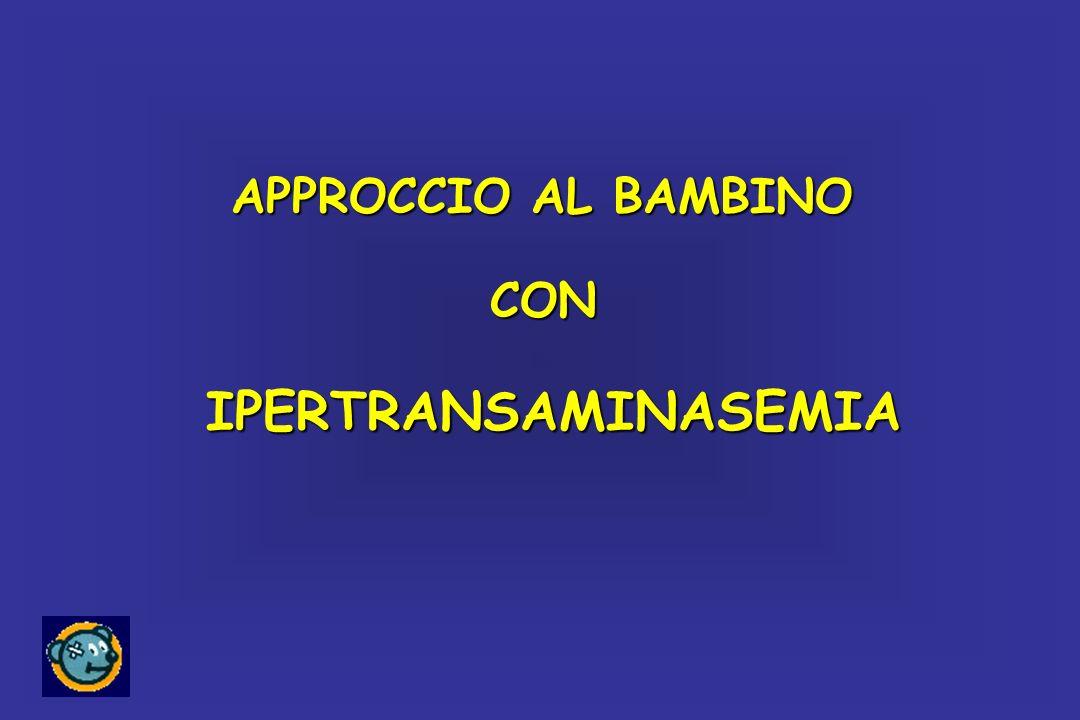 APPROCCIO AL BAMBINO CONIPERTRANSAMINASEMIA