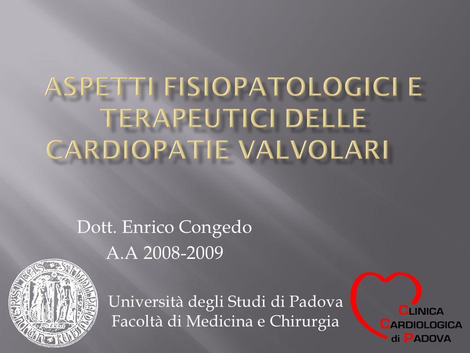 Triade sintomatologica: Angina pectoris Sincope Insufficienza cardiaca congestizia Storia naturale della stenosi aortica non operata.
