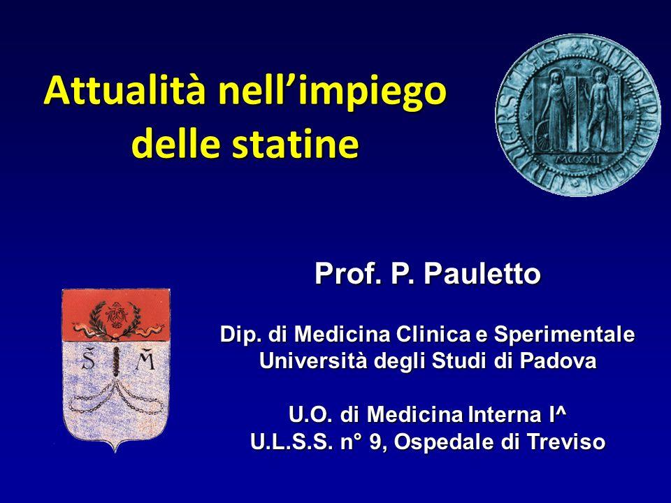 Attualità nellimpiego delle statine Prof.P. Pauletto Dip.