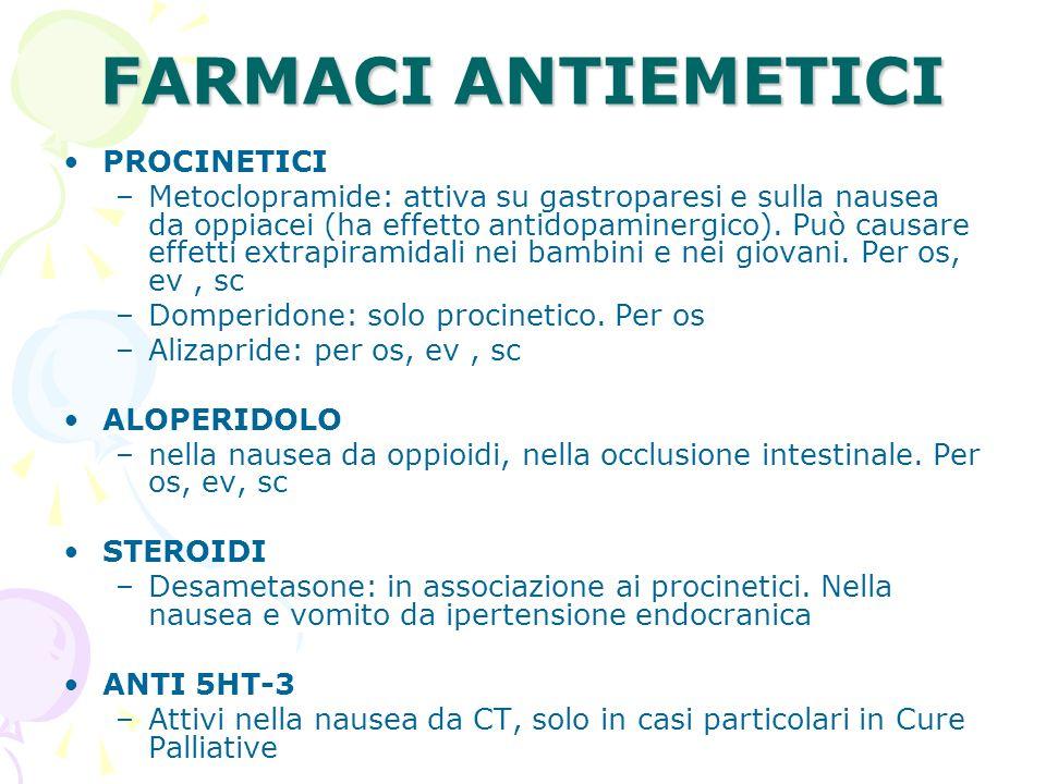 FARMACI ANTIEMETICI PROCINETICI –Metoclopramide: attiva su gastroparesi e sulla nausea da oppiacei (ha effetto antidopaminergico). Può causare effetti