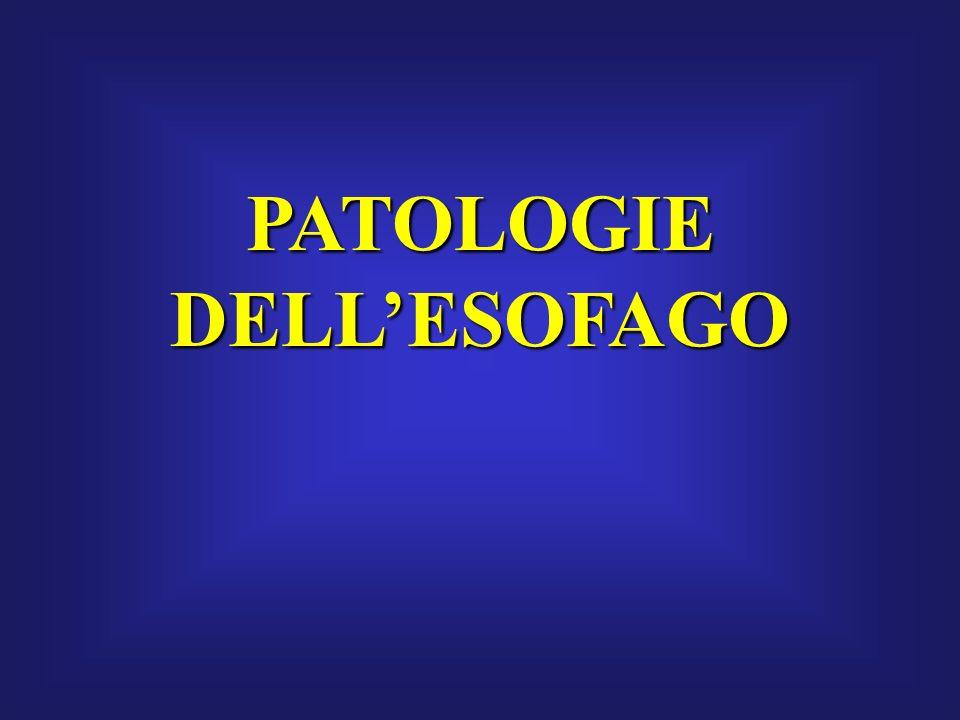 PATOLOGIE DELLESOFAGO