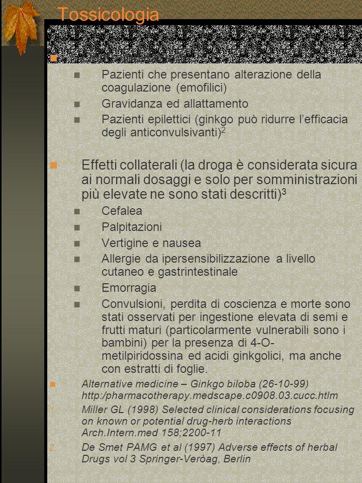 Tossicologia Controindicazioni 1 Pazienti che presentano alterazione della coagulazione (emofilici) Gravidanza ed allattamento Pazienti epilettici (gi