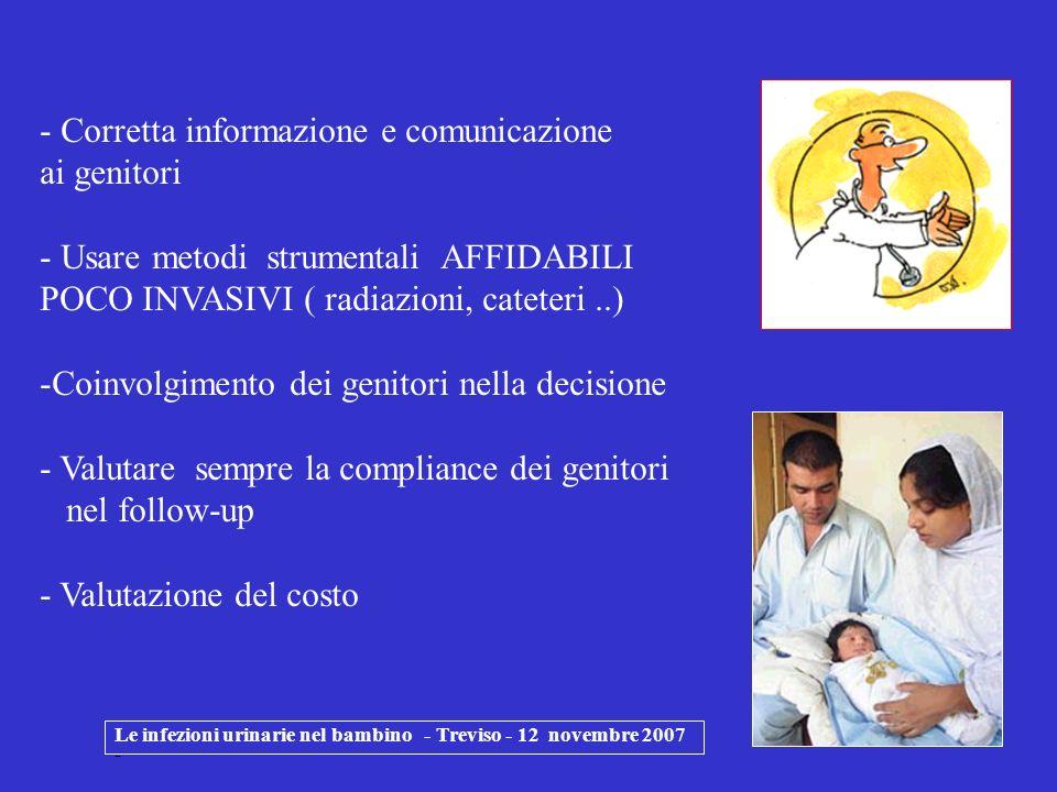 Le infezioni urinarie nel bambino - Treviso - 12 novembre 2007 - - Corretta informazione e comunicazione ai genitori - Usare metodi strumentali AFFIDA