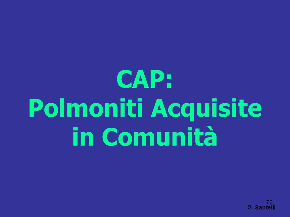 70 CAP: Polmoniti Acquisite in Comunità G. Santelli