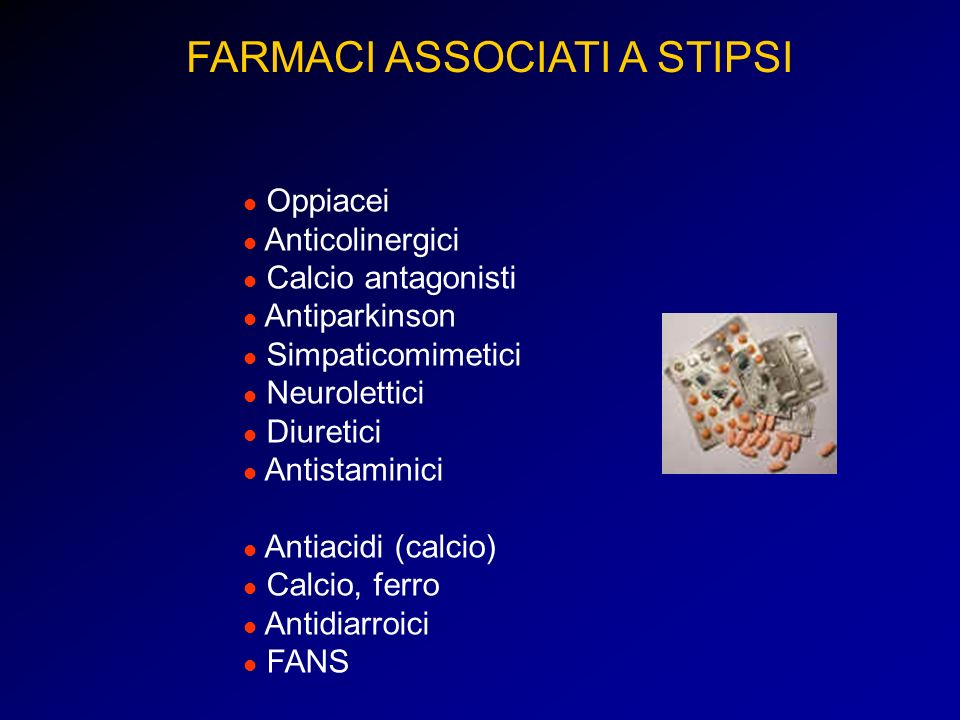 Oppiacei Anticolinergici Calcio antagonisti Antiparkinson Simpaticomimetici Neurolettici Diuretici Antistaminici Antiacidi (calcio) Calcio, ferro Anti