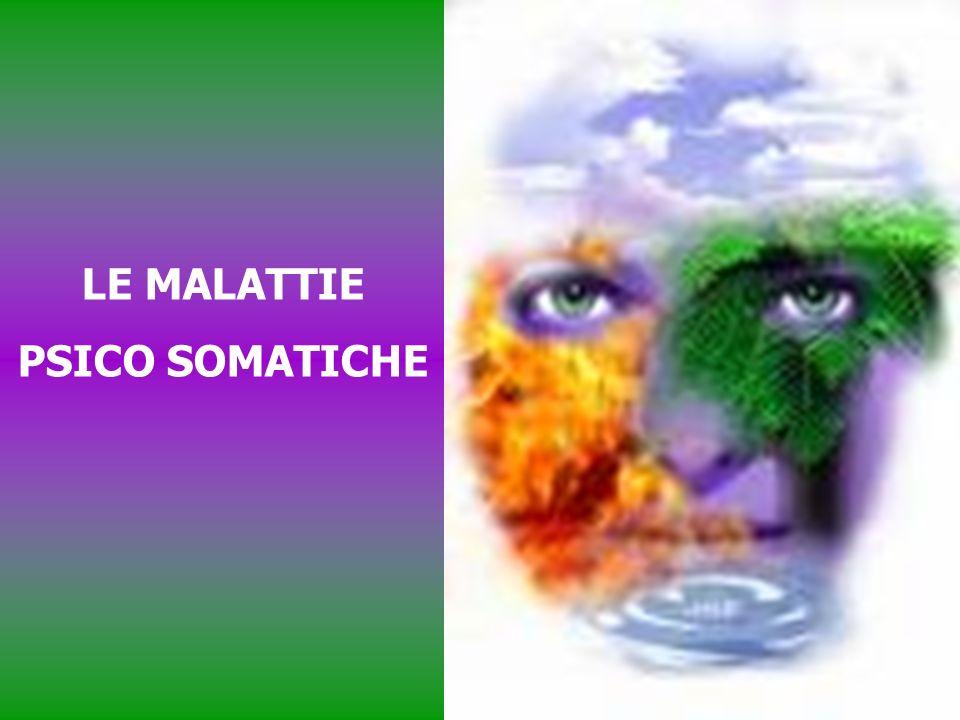 LE MALATTIE PSICO SOMATICHE