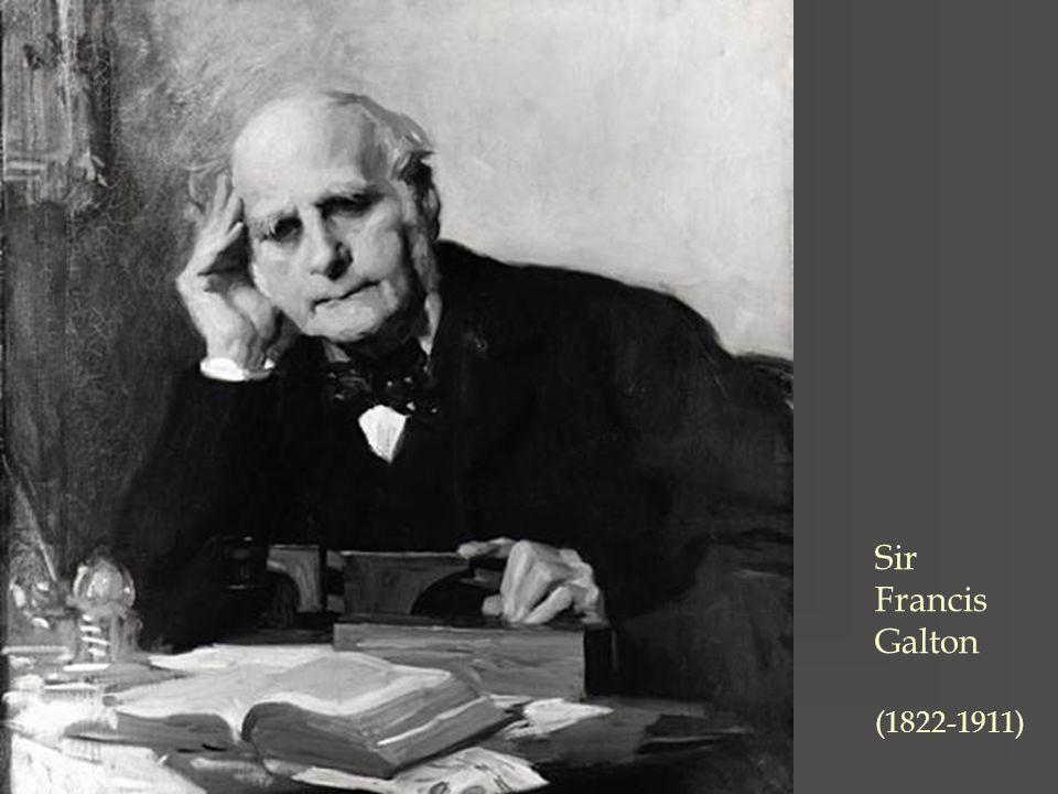 Sir Francis Galton (1822-1911)