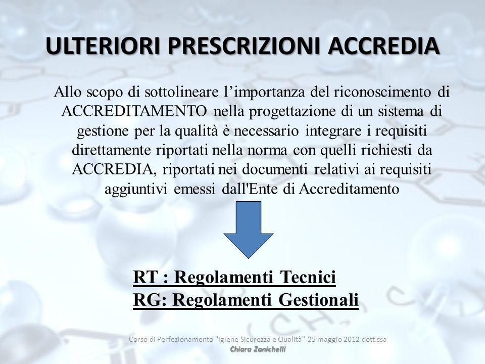 ULTERIORI PRESCRIZIONI ACCREDIA Chiara Zanichelli Corso di Perfezionamento