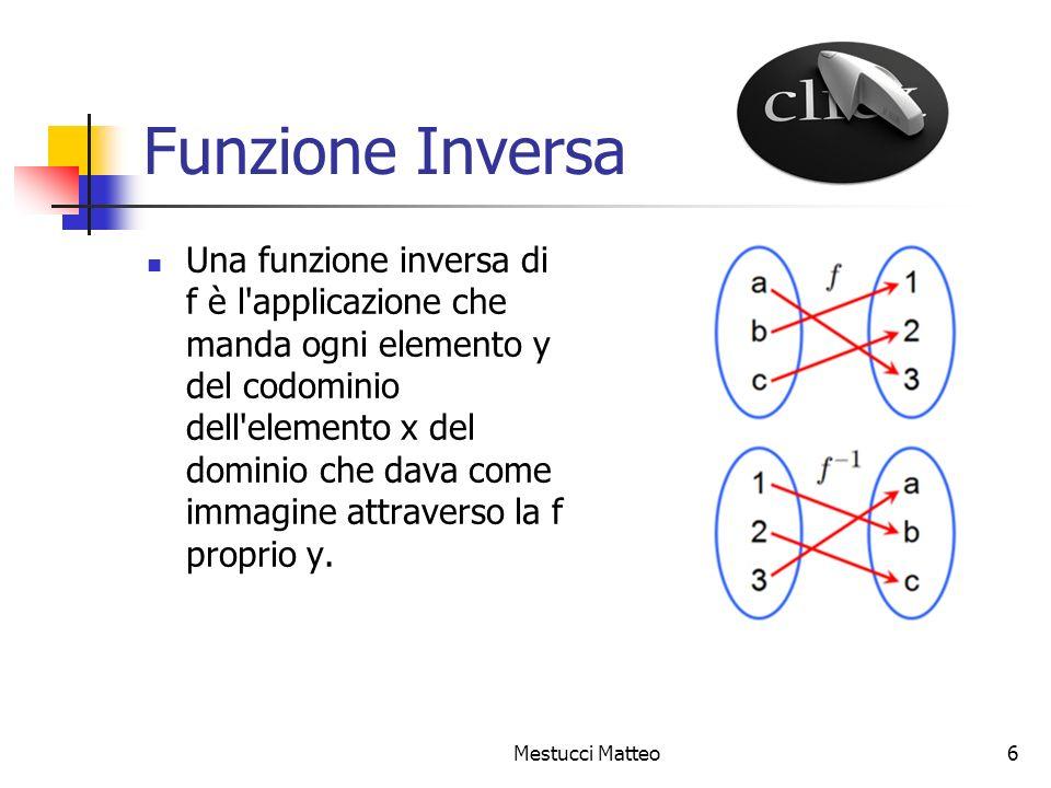 Mestucci Matteo7 Funzione Continua Una funzione continua è tale per cui se ne può tracciare il grafico senza mai staccare la matita dal foglio (colore blu)