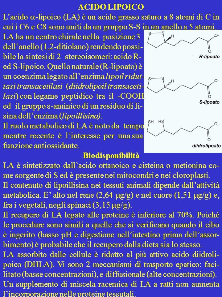 ACIDO LIPOICO Lacido -lipoico (LA) è un acido grasso saturo a 8 atomi di C in cui i C6 e C8 sono uniti da un gruppo S-S in un anello a 5 atomi. LA ha