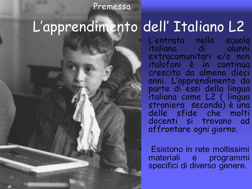 Lentrata nella scuola italiana di alunni extracomunitari e/o non italofoni è in continua crescita da almeno dieci anni. Lapprendimento da parte di ess