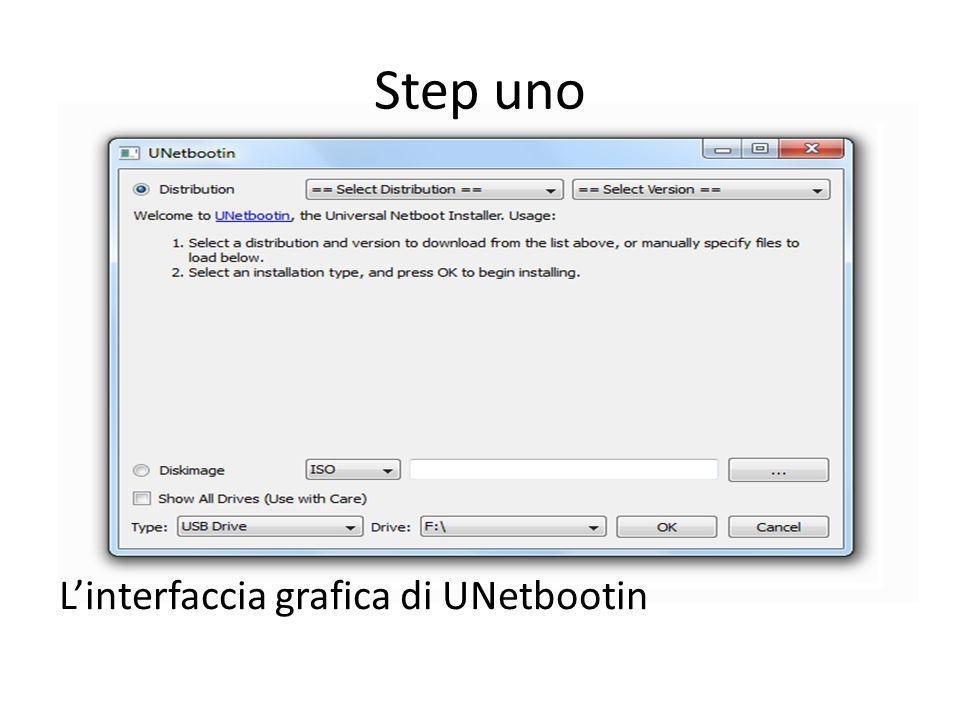 Step uno Linterfaccia grafica di UNetbootin