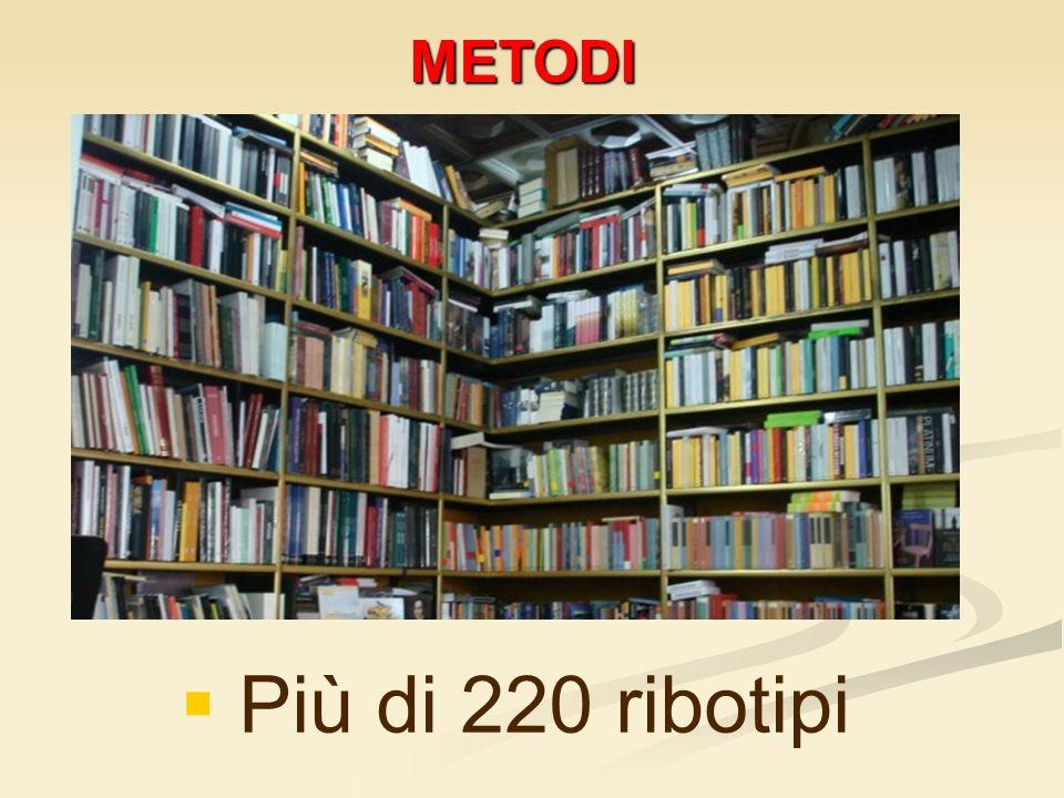 METODI Più di 220 ribotipi
