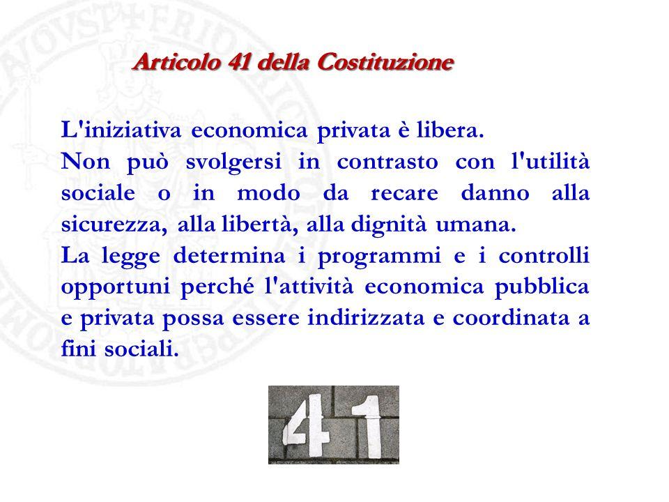 L'iniziativa economica privata è libera. Non può svolgersi in contrasto con l'utilità sociale o in modo da recare danno alla sicurezza, alla libertà,