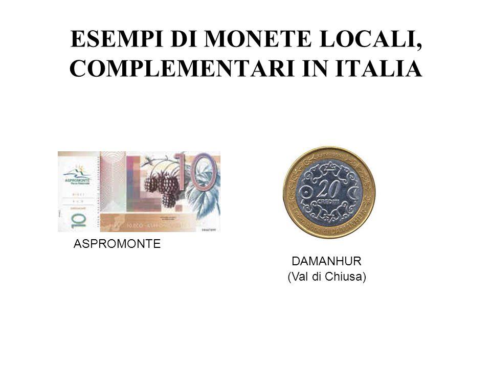 ESEMPI DI MONETE LOCALI, COMPLEMENTARI IN ITALIA ASPROMONTE DAMANHUR (Val di Chiusa)