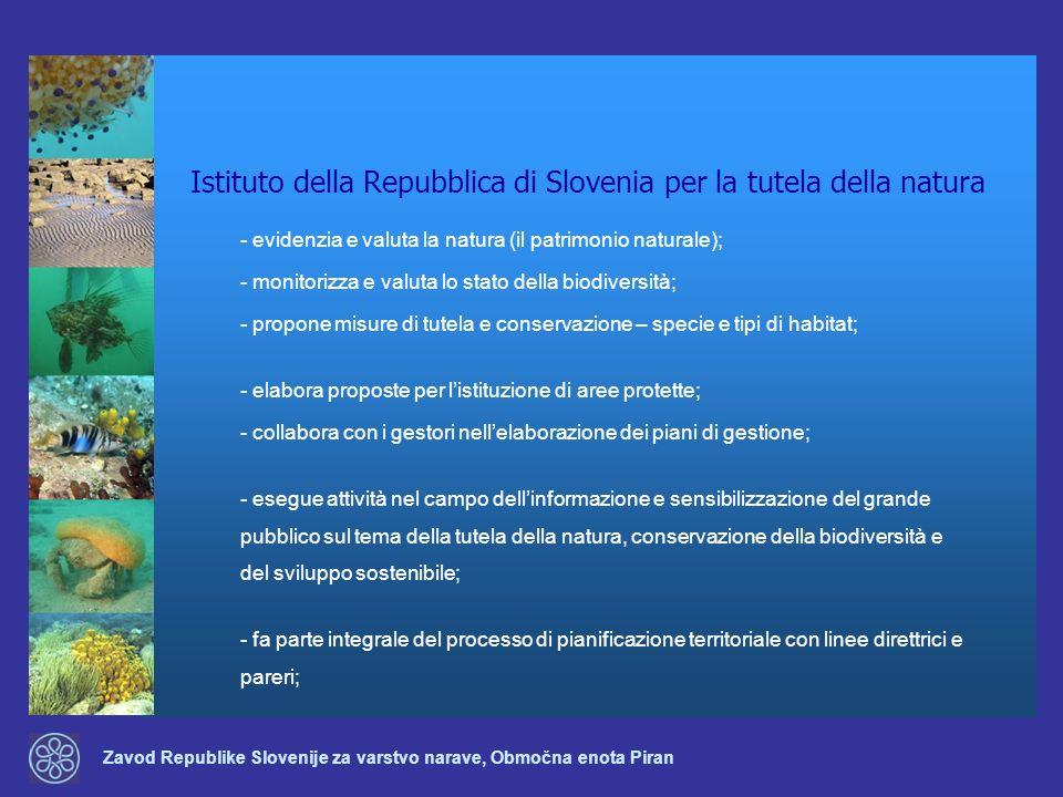 Zavod Republike Slovenije za varstvo narave, Območna enota Piran Istituto della Repubblica di Slovenia per la tutela della natura - evidenzia e valuta