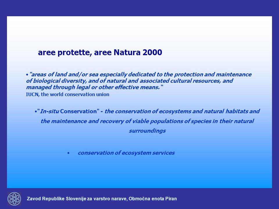 Zavod Republike Slovenije za varstvo narave, Območna enota Piran aree protette, aree Natura 2000 conservation of ecosystem services