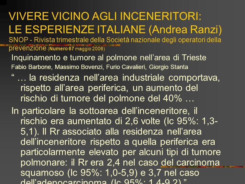 VIVERE VICINO AGLI INCENERITORI: LE ESPERIENZE ITALIANE (Andrea Ranzi) SNOP - Rivista trimestrale della Società nazionale degli operatori della preven
