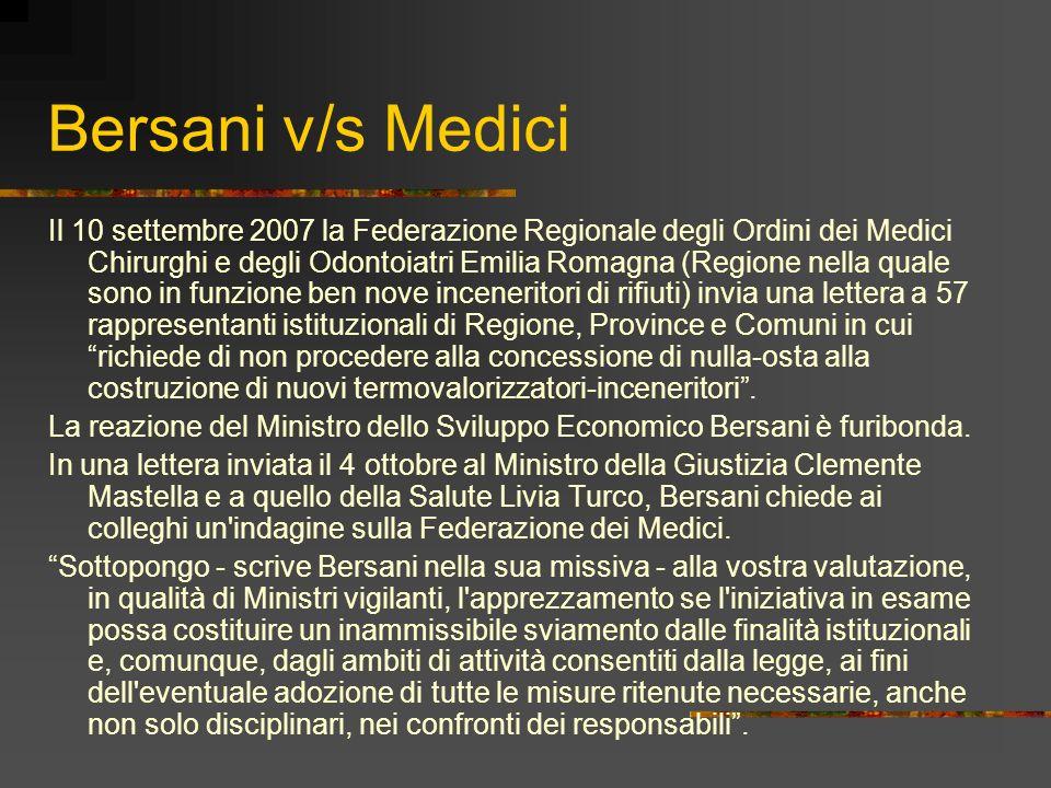 Bersani v/s Medici Il 10 settembre 2007 la Federazione Regionale degli Ordini dei Medici Chirurghi e degli Odontoiatri Emilia Romagna (Regione nella q