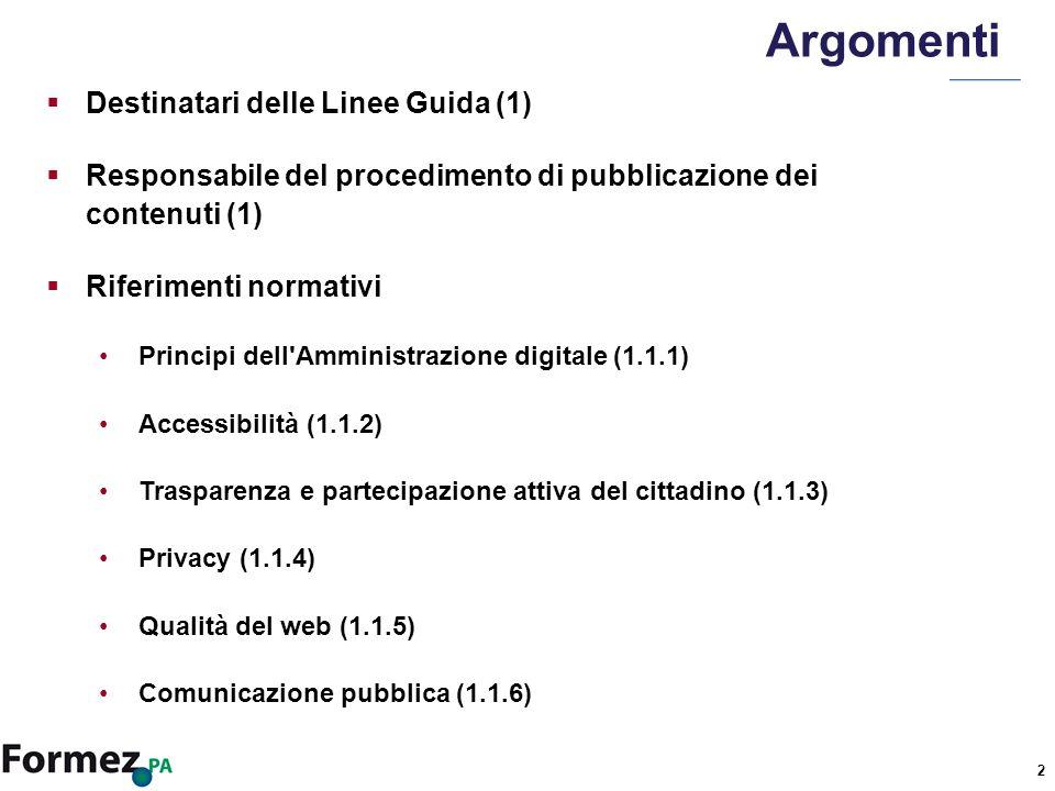 13 Privacy La regolamentazione in materia di privacy è definita dal Decreto legislativo 30 giugno 2003, n.