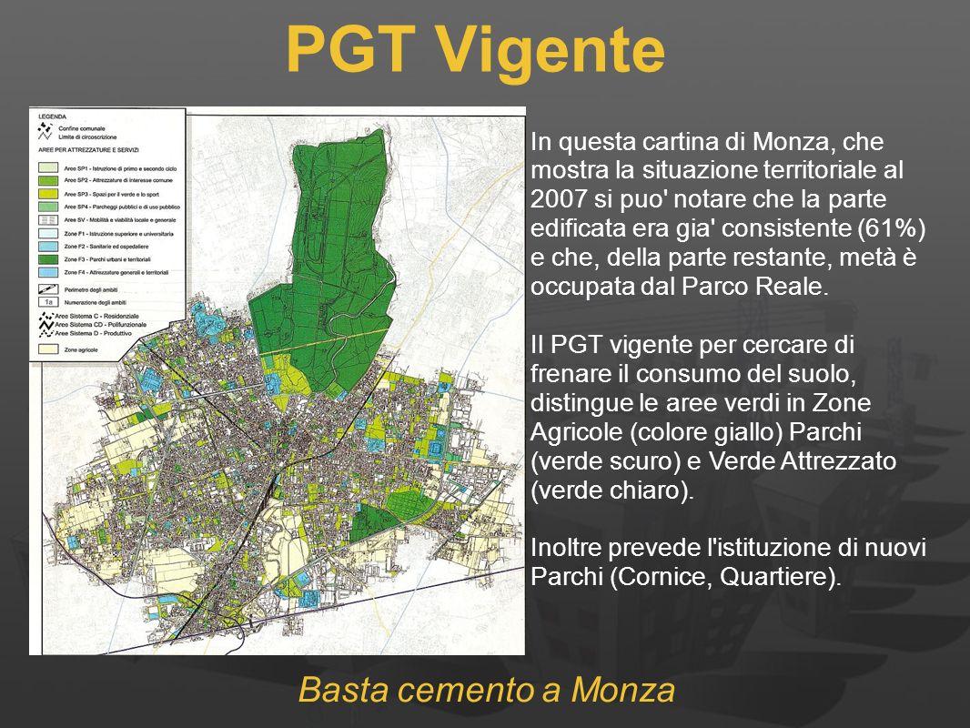 PGT Vigente In questa cartina di Monza, che mostra la situazione territoriale al 2007 si puo notare che la parte edificata era gia consistente (61%) e che, della parte restante, metà è occupata dal Parco Reale.