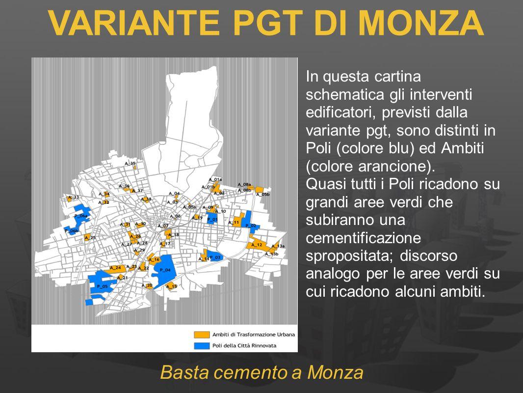 In questa cartina schematica gli interventi edificatori, previsti dalla variante pgt, sono distinti in Poli (colore blu) ed Ambiti (colore arancione).