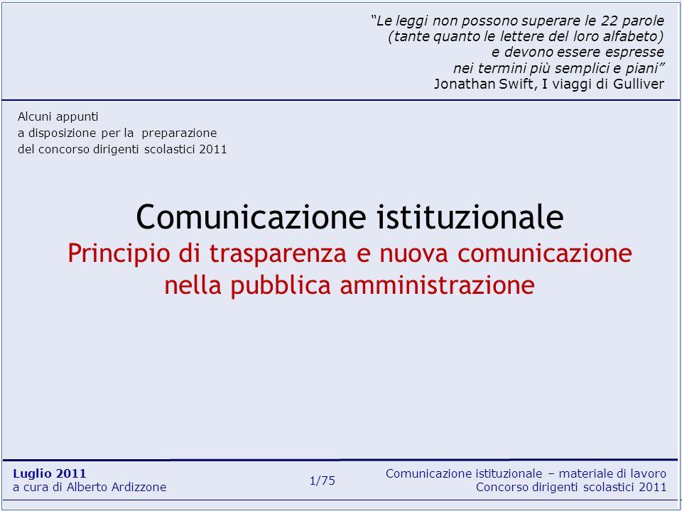 Comunicazione istituzionale – materiale di lavoro Concorso dirigenti scolastici 2011 Luglio 2011 a cura di Alberto Ardizzone 1/75 Comunicazione istitu