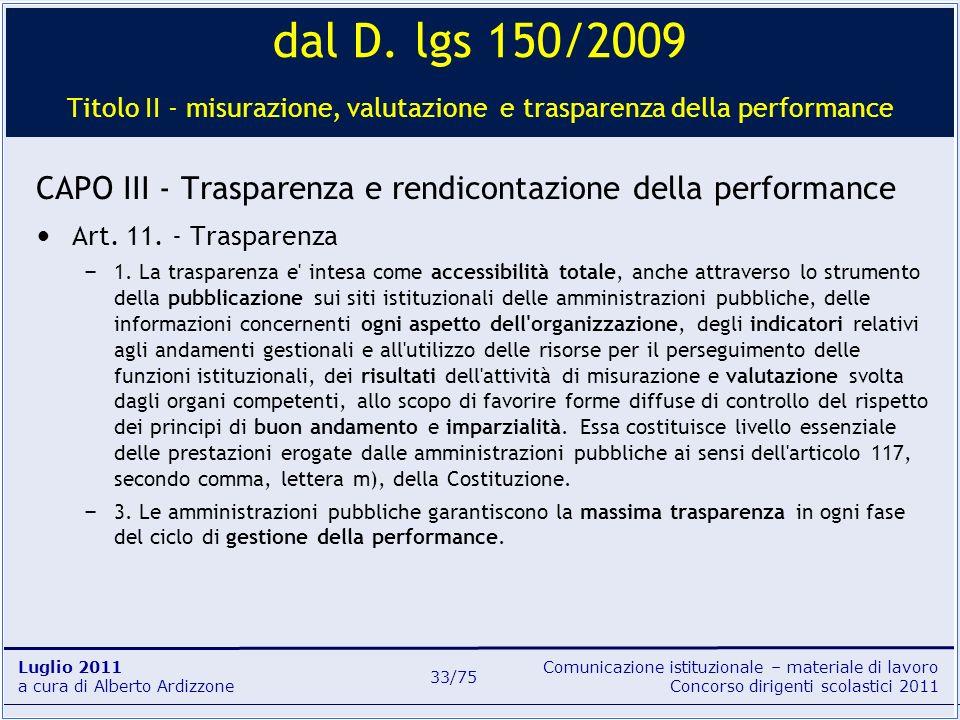 Comunicazione istituzionale – materiale di lavoro Concorso dirigenti scolastici 2011 Luglio 2011 a cura di Alberto Ardizzone 33/75 dal D. lgs 150/2009