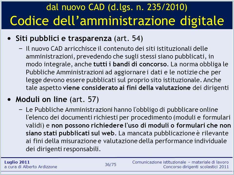 Comunicazione istituzionale – materiale di lavoro Concorso dirigenti scolastici 2011 Luglio 2011 a cura di Alberto Ardizzone 36/75 Siti pubblici e tra