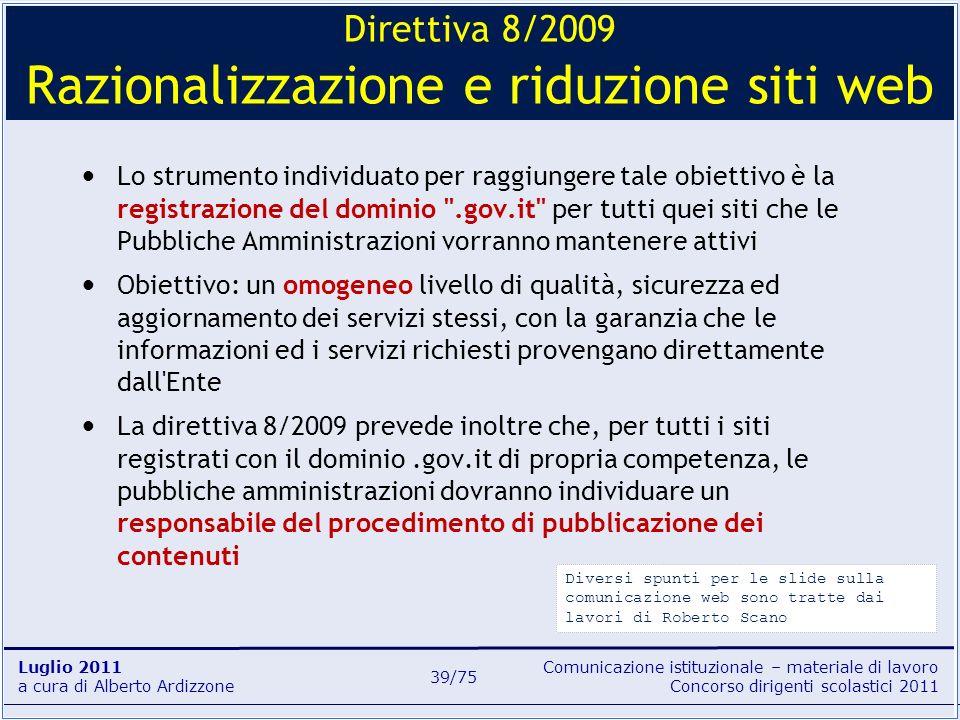 Comunicazione istituzionale – materiale di lavoro Concorso dirigenti scolastici 2011 Luglio 2011 a cura di Alberto Ardizzone 39/75 Lo strumento indivi