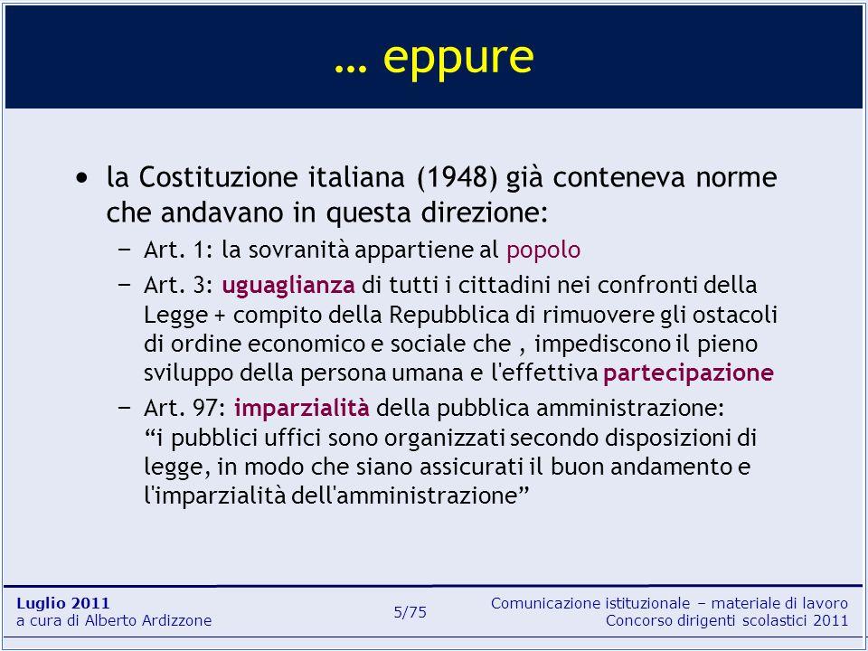 Comunicazione istituzionale – materiale di lavoro Concorso dirigenti scolastici 2011 Luglio 2011 a cura di Alberto Ardizzone 5/75 la Costituzione ital