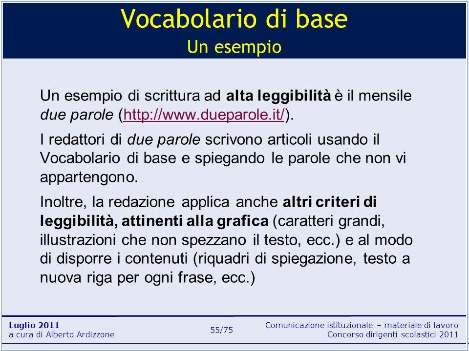 Comunicazione istituzionale – materiale di lavoro Concorso dirigenti scolastici 2011 Luglio 2011 a cura di Alberto Ardizzone 55/75 Un esempio di scrit