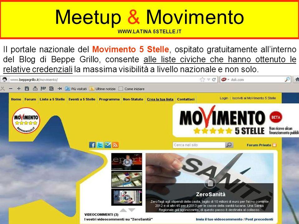 Meetup & Movimento WWW.LATINA 5STELLE.IT Il portale nazionale del Movimento 5 Stelle, ospitato gratuitamente allinterno del Blog di Beppe Grillo, cons